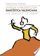 libro Lengua Y Producción Dancística Valenciana