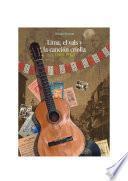 libro Lima, El Vals Y La Canción Criolla (1900 1936)