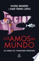 libro Los Amos Del Mundo. Las Armas Del Terrorismo Financiero