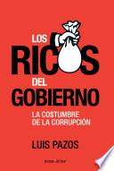 libro Los Ricos Del Gobierno