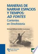 libro Maneras De Narrar Espacios Y Tiempos: Ad Fontes