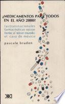 libro Médicamentos Para Todos En El Año 2000?