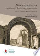 libro Memoriae Civitatum: Arqueología Y Epigrafía De La Ciudad Romana
