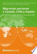 libro Migrantes Peruanos A Canadá, Chile Y España. Ciudadanía Y Redes Familiares Transnacionales