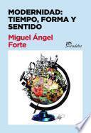 libro Modernidad: Tiempo, Forma Y Sentido