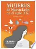 libro Mujeres De Nuevo León En El Siglo Xxi