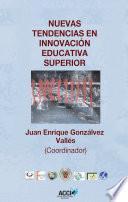 libro Nuevas Tendencias En Innovación Educativa Superior