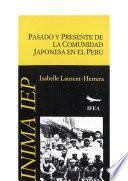 libro Pasado Y Presente De La Comunidad Japonesa En El Perú