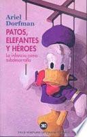 libro Patos, Elefantes Y Héroes