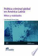 libro Política Criminal Global En América Latina