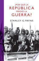 libro ¿por Qué La República Perdió La Guerra?