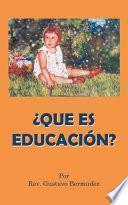 libro Que Es Educacion