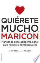 libro Quiérete Mucho, Maricón