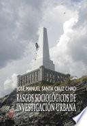 libro Rasgos Sociológicos De Investigación Urbana