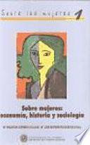 libro Sobre Mujeres: Economía, Historia Y Sociología