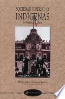 libro Sociedad Y Derecho Indígenas En América Latina