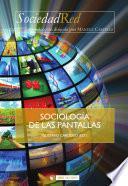 libro Sociología De Las Pantallas