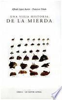 libro Una Vieja Historia De La Mierda