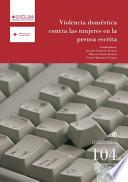 libro Violencia Doméstica Contra Las Mujeres En La Prensa Escrita