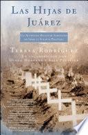 libro Las Hijas De Juarez (daughters Of Juarez)