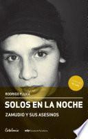 libro Solos En La Noche. Zamudio Y Sus Asesinos
