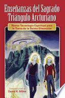 libro Ense¤anzas Del Sagrado Tringulo Arcturiano
