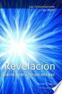 libro Las Comunicaciones De Josef: Revelacion. Quién Es Usted Y Por Qué Está Aquí