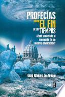 libro Profecías Sobre El Fin De Los Tiempos