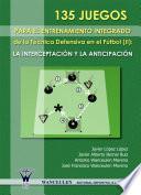 libro 135 Juegos Para El Entrenamiento De La Técnica Defensiva En Fútbol Ii