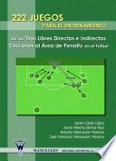 libro 222 Juegos Para El Entrenamiento De Los Tiros Libres Directos E Indirectos Cercanos Al área De Penalty En El Fútbol
