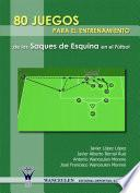 libro 80 Juegos Para El Entrenamiento De Los Saques De Esquina En El Fútbol