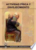 libro Actividad Física Y Envejecimiento