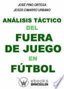libro Análisis Táctico Del Fuera De Juego En Fútbol