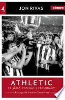 libro Athletic Club. Héroes, Pasajes Y Personajes