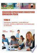 libro Colección Oposiciones Magisterio Educación Física. Tema 9