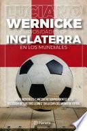 libro Curiosidades De Inglaterra En Los Mundiales