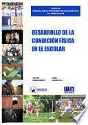 libro Desarrollo De La Condición Física En El Escolar