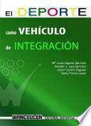 libro El Deporte Como Vehículo De Integración