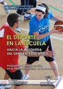 libro El Deporte En La Escuela. Hacia La Búsqueda Del Deporte Educativo