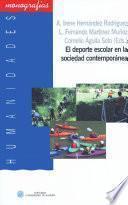 libro El Deporte Escolar En La Sociedad Contemporánea