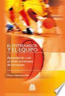 libro El Entrenador Y El Equipo
