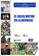 libro El Juego Motor En La Infancia