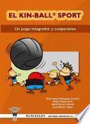 libro El Kin Ball Sport. Un Juego Integrador Y Cooperativo