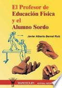 libro El Profesor De Educación Física Y El Alumno Sordo