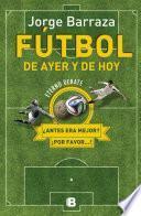 libro Fútbol De Ayer Y De Hoy