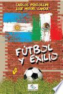 libro Fútbol Y Exilio