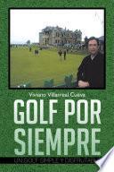 libro Golf Por Siempre