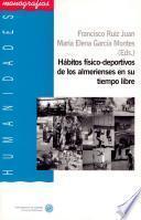 libro Hábitos Físico Deportivos De Los Almerienses En Su Tiempo Libre