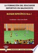 libro La Formación Del Educador Deportivo En Baloncesto. Bloque Específico Nivel I