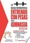 libro La Guía Definitiva   Entrenar Con Pesas Para Gimnasia